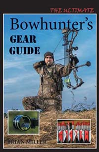 Bowhunter's GEAR GUIDE